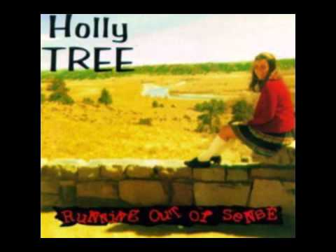Holly Tree - Lonely And Total Confused