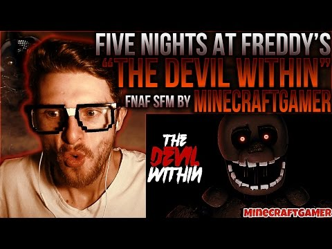 "Vapor Reacts #181 | *NEW* FNAF SFM SONG ""The Devil Within"" Animation by MineCraftGAMER REACTION!!"