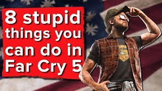 8 stupid things you can do in Far Cry 5 - Far Cry 5 PS4 gameplay