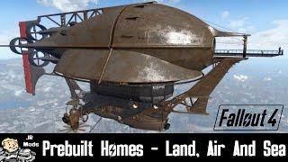 Fallout 4 Mod Showcase: Prebuilt Homes - Land Air and Sea