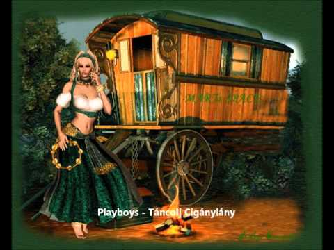 Playboys Együttes Sopron - Táncolj Cigánylány