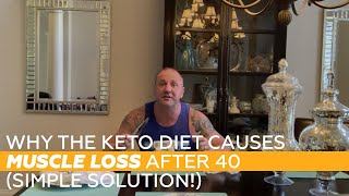Why the KETO Diet Causes Muscle Loss After 40 (Simple Solution!)