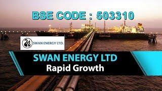 Swan Energy Ltd   Rapid Growth   Investing   Finance   Stocks and Shares   Share Guru Weekly