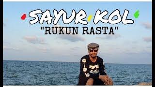 SAYUR KOL - RUKUN RASTA Reggae SKA (Punxgoaran)
