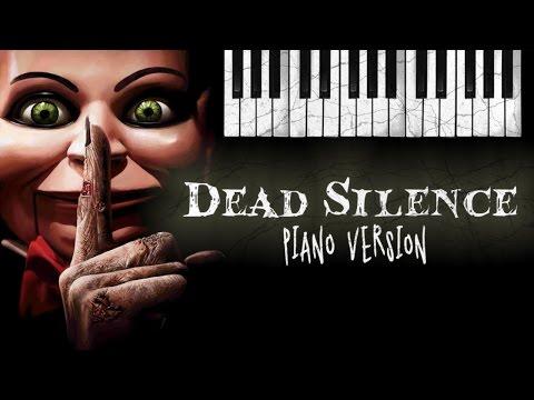 Dead Silence THEME SONG Piano Version