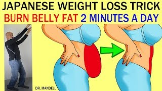 JAPANESE WEIGHT LOSS TRICK...BURN BELLY FAT IN JUST 2 MINUTES A DAY - Dr Alan Mandell, DC
