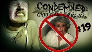 DON'T HUG SPEARS! - Condemned_ Criminal Origins - Lets Play - Part 19