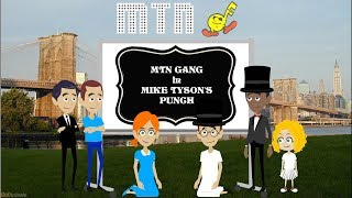 MTN Gang - Mike Tyson's Punch