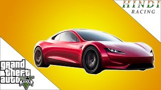 GTA 5 RACING FASTEST ELECTRIC CAR  TESLA ROADSTER 2020 HINDI #95