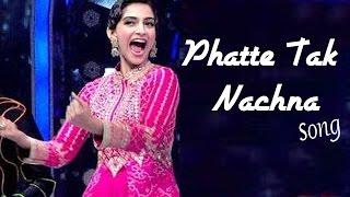 Phatte Tak Nachna Dolly Ki Doli SONG RELEASES | Sonam Kapoor