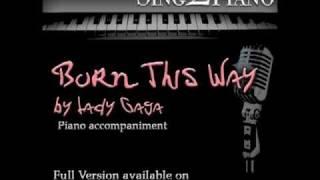Lady Gaga 34 Born This Way 34 Piano Backing For Your Karaoke Version