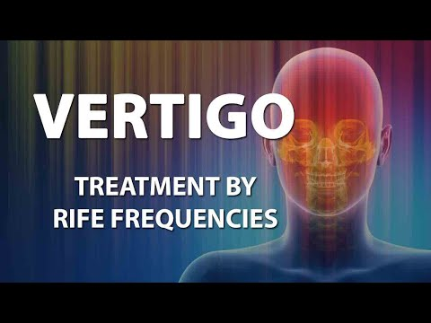 Vertigo - RIFE Frequencies Treatment - Energy & Quantum Medicine with Bioresonance