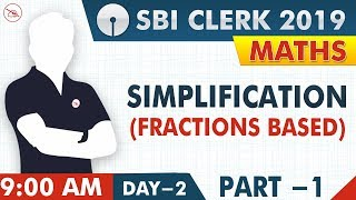 Simplification | Fractions Based | SBI Clerk 2019 | Maths | 9:00 AM