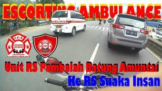 #35 Escort Ambulance || IEA Banjarbaru pengawalan Ambulan ke RS Suaka Insan