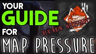 Dead by Daylight Tutorial - Map Pressure. How to Stop the Gen Rush