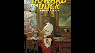 Listen to Howard The Duck #1 …WTD?!?!