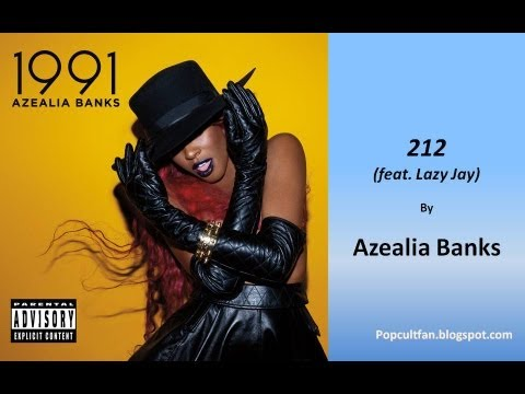 Azealia Banks - 212 (feat. Lazy Jay) (Lyrics)