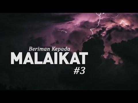 Beriman Kepada Malaikat #3 - Ustadz Khairullah Anwar Luthfi, Lc