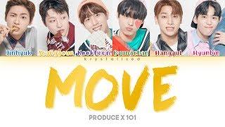 [PRODUCE X 101] SIXC (6 Crazy) 'MOVE (움직여) (Prod. by ZICO)' (Color Coded Han/Rom/Eng Lyrics)