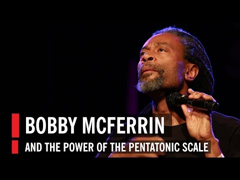 Thumbnail of video Bobby McFerrin Demonstrates the Power of the Pentatonic Scale