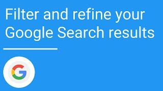 Filter and refine your Google Search results