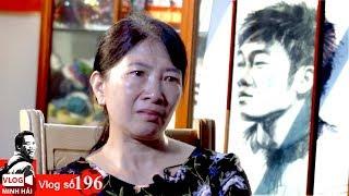 Vlog Minh Hải | Mẹ Xuân Trường khóc nghẹn ngào khi kể chuyện về con
