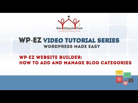 WP-EZ Website Builder: How to Add and Manage Blog Categories