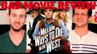 A Million Ways To Die In The West Bad Movie Review