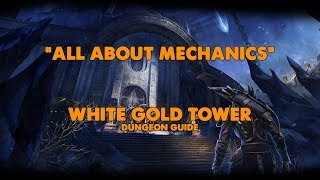 ESO - All About Mechanics - White Gold Tower Dungeon Guide (Vet HM)