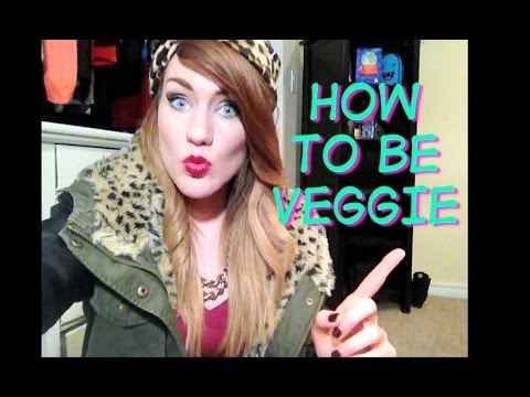 BECOMING A VEGETARIAN - HEALTHY TIPS