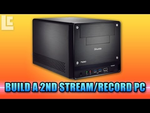 How To Build A 2nd Recording/Streaming Computer