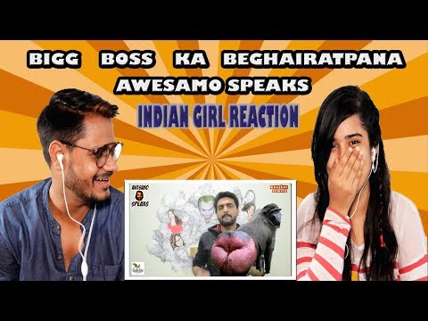 Indian girl  Reaction On BIGG BOSS KA BEGHAIRATPANA | AWESAMO SPEAKS | Krishna View