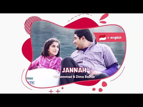 Jannah |  الجنة - Dima Bashar dan Mohammad Bashar sub Indonesia