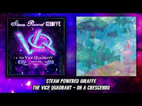 Steam Powered Giraffe - On A Crescendo