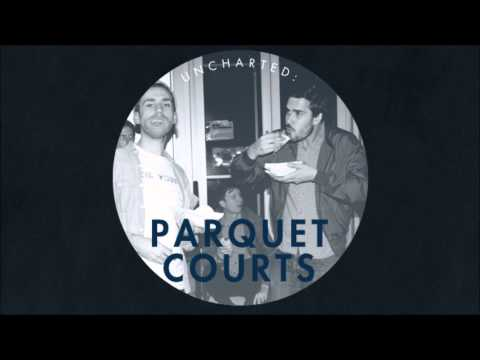 Parquet Courts - Shes Rolling