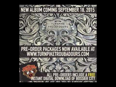 Turnpike Troubadours - Down Here