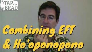 EFT & Ho'oponopono with Brad Yates
