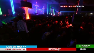 WATCH REVIVAL @7, LIVE FROM THE FIRST LOVE CENTRE, ACCRA - GHANA.