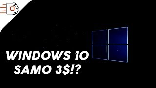 Windows 10 za samo 3$!? - 4K