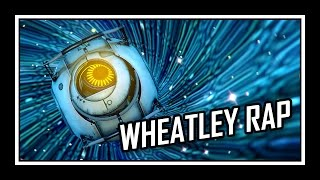 [♪] Portal - Wheatley