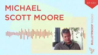 Michael Scott Moore #530