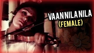 Vaan Nila Nila (Female) Full Song | பட்டின பிரவேசம் | Pattina Pravesam Video Songs | M.S.Viswanathan