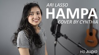 HAMPA - ARI LASSO COVER BY CYNTHIA ( HD AUDIO )
