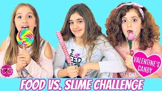 Food vs Slime Challenge!!  Making Food Out Of Slime - Valentine's Candy!