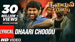 Dhaari Choodu Full Song With Lyrics Krishnarjuna Yuddham songs | Nani Hiphop Tamizha