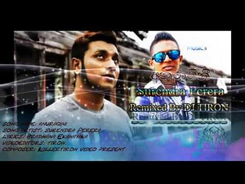Anuragini-surendra Perera-remix By Dj Tiron video