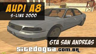 Audi A8 S Line 2000 - GTA San Andreas
