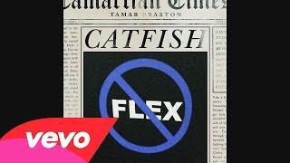 Tamar Braxton - Catfish