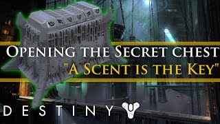 "Destiny: How to open ""A scent is the key"" dreadnaught chest"