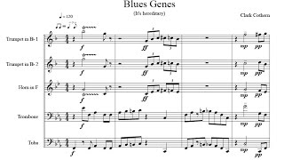 Blues Genes - for Brass Quintet - by Clark Cothern (1957 -  ) [BMI]